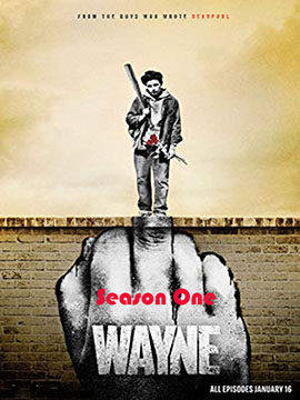 Wayne - The Complete Season One