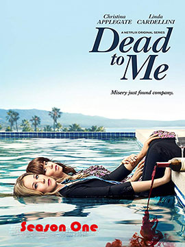 Dead to Me - The Complete Season One