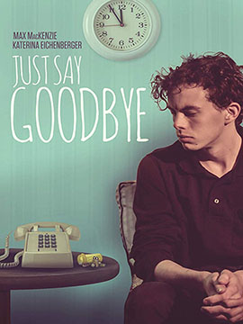 Just Say Goodbye