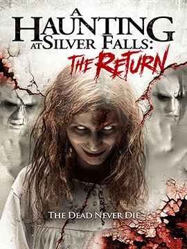 A Haunting at Silver Falls - The Return