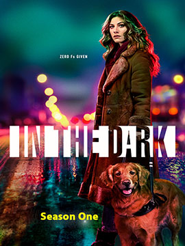 In the Dark - The Complete Season One