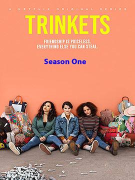 Trinkets - The Complete Season One
