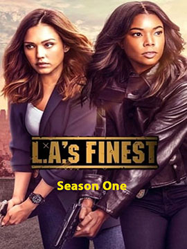 L.A.'s Finest - The Complete Season One