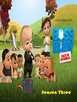 The Boss Baby: Back in Business - The Complete Season Three