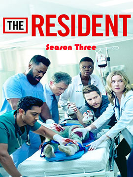 The Resident - The Complete Season Three
