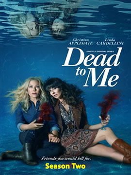 Dead to Me - The Complete Season Two