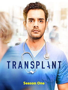 Transplant - The Complete Season One