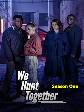 We Hunt Together - The Complete Season One