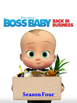 The Boss Baby: Back in Business - The Complete Season Four