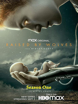 Raised by Wolves - The Complete Season One