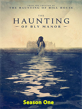 The Haunting of Bly Manor -  TV Mini-Series