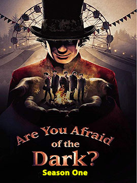 Are You Afraid of the Dark? - The Complete Season One