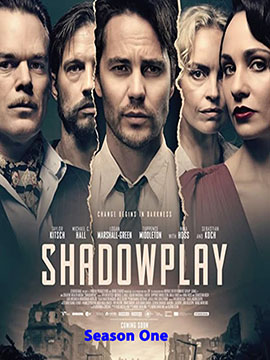 Shadowplay - The Complete Season One