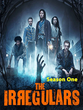 The Irregulars - The Complete Season One