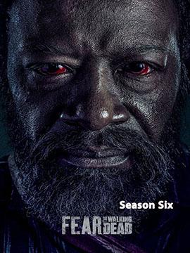 Fear the Walking Dead - The Complete Season Six