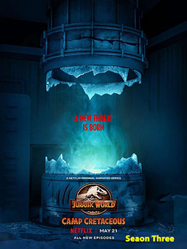 Jurassic World: Camp Cretaceous - The Complete Season Three