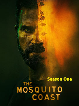 The Mosquito Coast - The Complete Season One