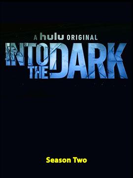 Into the Dark - The Complete Season Two