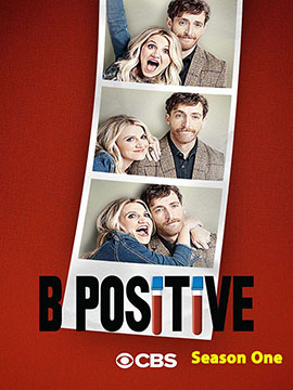 B Positive - The Complete Season One